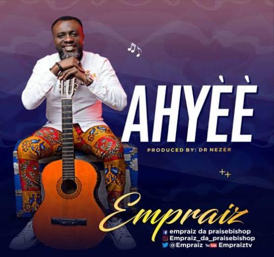 Empraiz – Ahyee [Music]
