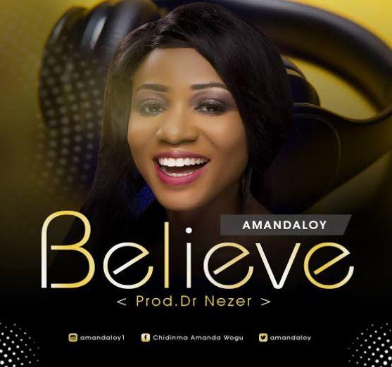 Amandaloy – Believe [Music]