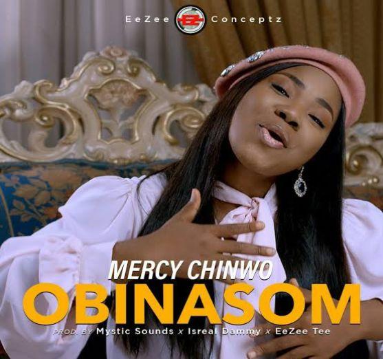 Mercy Chinwo – Obinasom [Music]