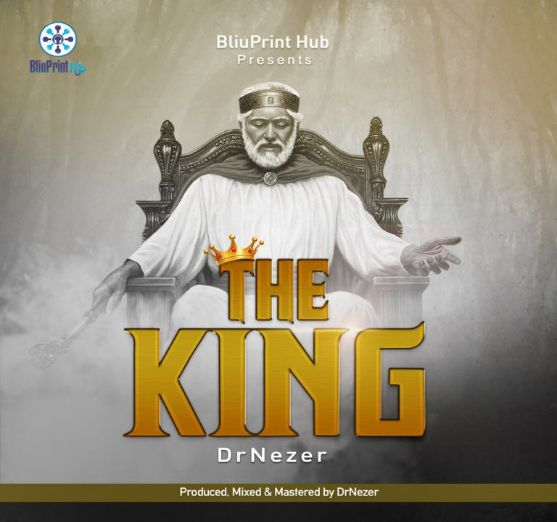 DrNezer – The King [Music]