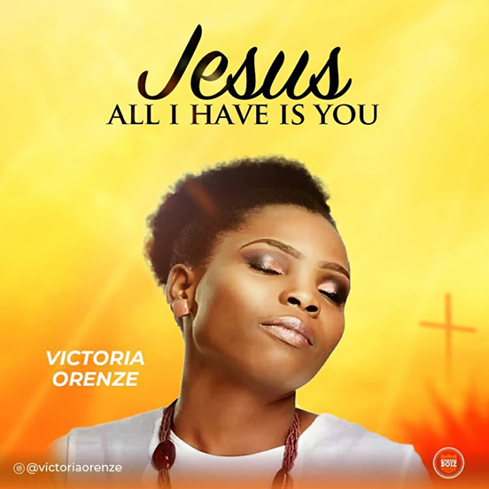 Victoria Orenze – Jesus all i have is you [Music]