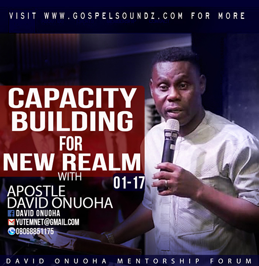 David Onuoha – Capacity Building For New Realm(1-17) [Article]