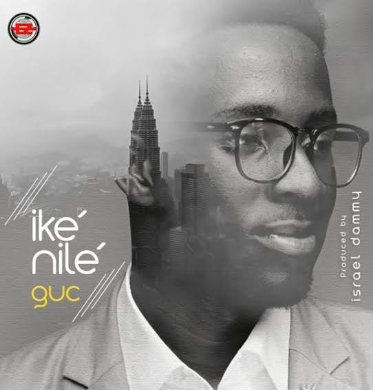 DOWNLOAD: GUC – Ike Nile [Music]