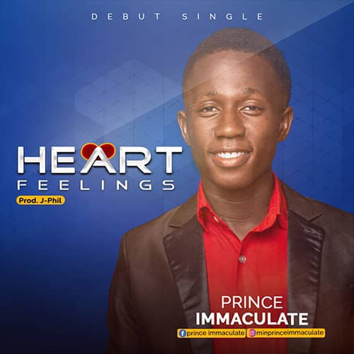 DOWNLOAD: Prince Immaculate – Heart Feelings [Music]