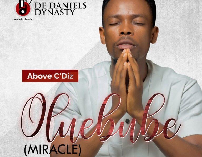DOWNLOAD: Above C'Diz – Oluebube [Music]