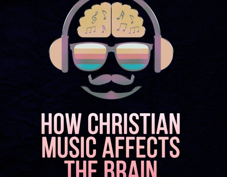 How Christian Music Affects The Brain