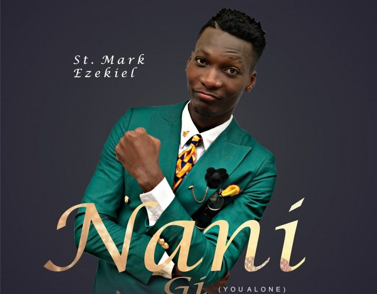 DOWNLOAD: St. Mark Ezekiel – Nani Gi [Music]
