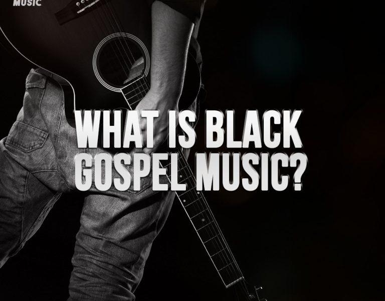 What is Black Gospel Music?