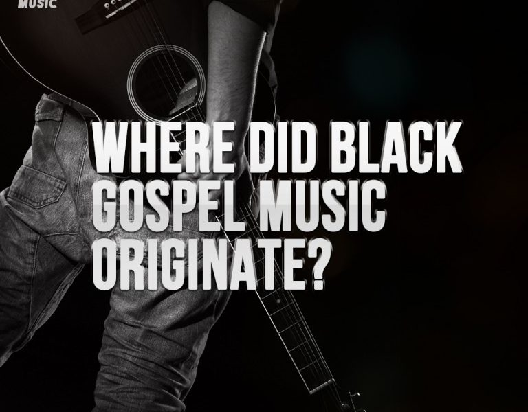 Where Did Black Gospel Music Originate