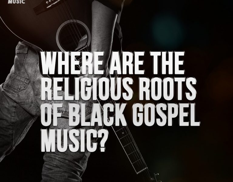 Where Are The Religious Roots of Black Gospel Music?