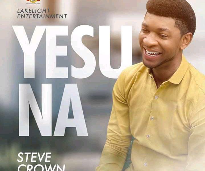 DOWNLOAD: Yesu Na – Steve Crown [Music + Video]