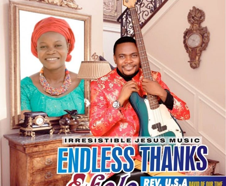 DOWNLOAD: Endless Thanks – Rev. U.S.A [Music + Video]
