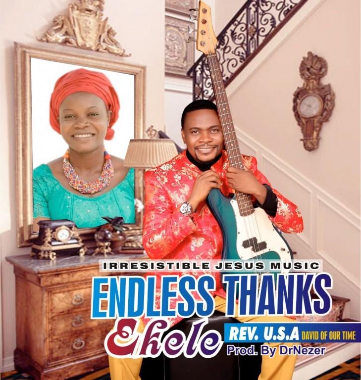 DOWNLOAD: Endless Thanks – Rev. U.S.A [Music + Video]