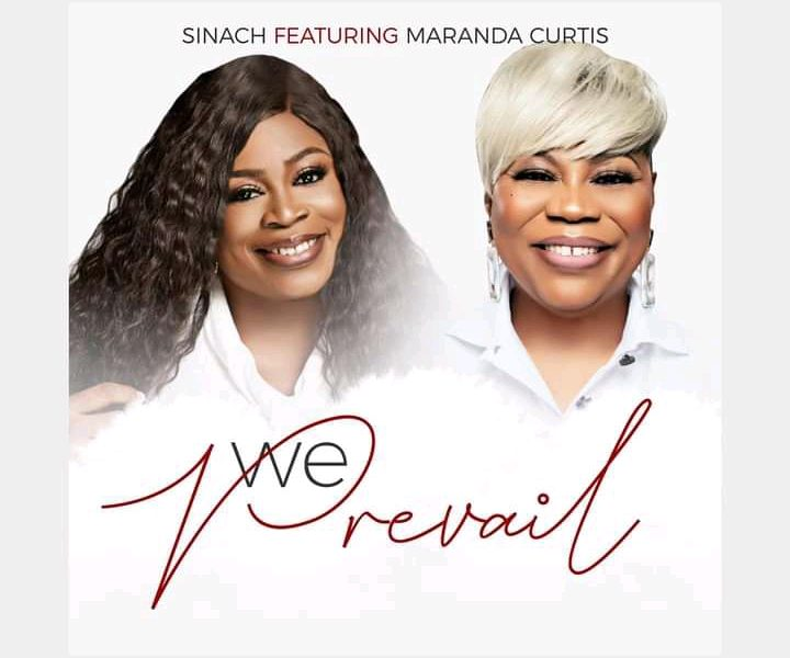DOWNLOAD: We Prevail – Sinach ft. Maranda Curtis [Music + Video]]