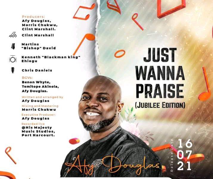 DOWNLOAD: Just Wanna Praise – Afy Douglas [Music]