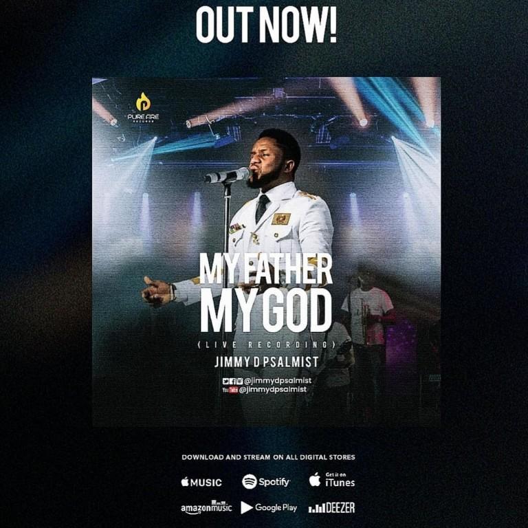 Jimmy D Psalmist – My Father My God [Video+Lyrics]