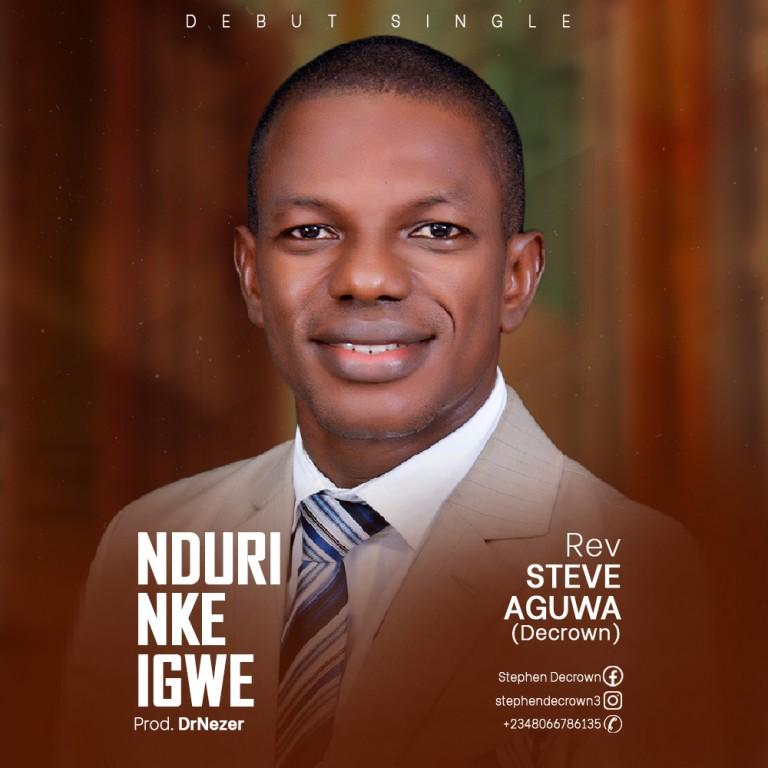 DOWNLOAD: Nduri Nke Igwe – Rev Steve Aguwa [Mp3+Lyrics]