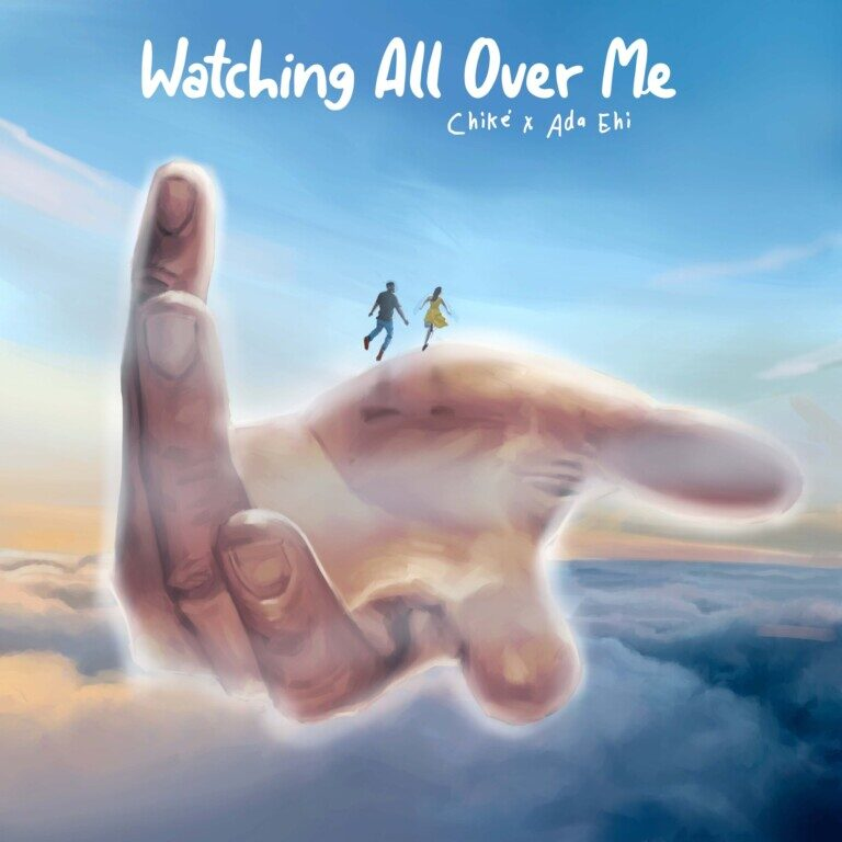 DOWNLOAD Mp3: Watching All Over Me – Chike ft. Ada Ehi