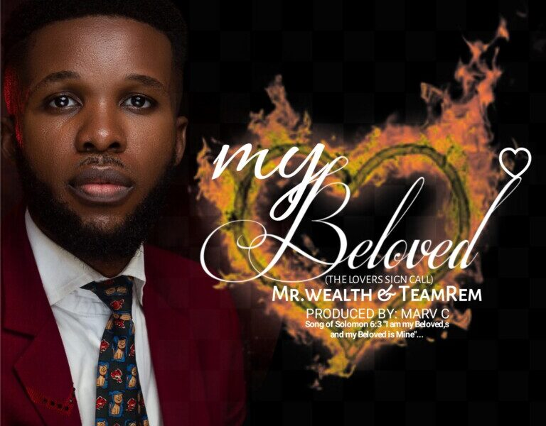 Mr. Wealth – My Beloved [Mp3+Video+Lyrics]